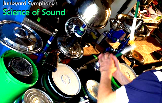 Junkyard Symphony's Science of Sound