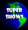 Super Shows
