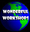 Wonderful Workshops